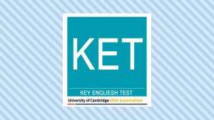Cambridge KET English exam: How to best prepare