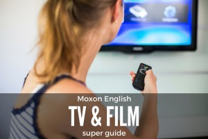 Learn English with TV and films: the complete guide