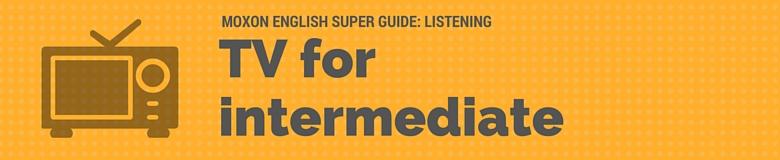 tv-for-intermediate