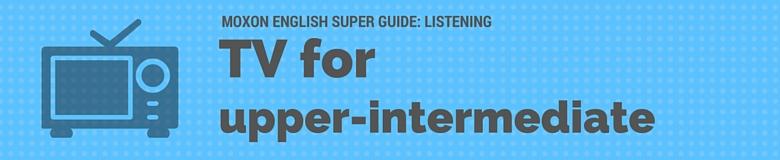 tv-for-upper-intermediate