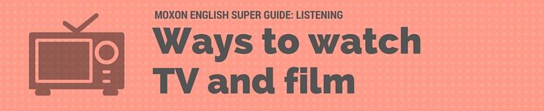 ways-to-watch-films-tv